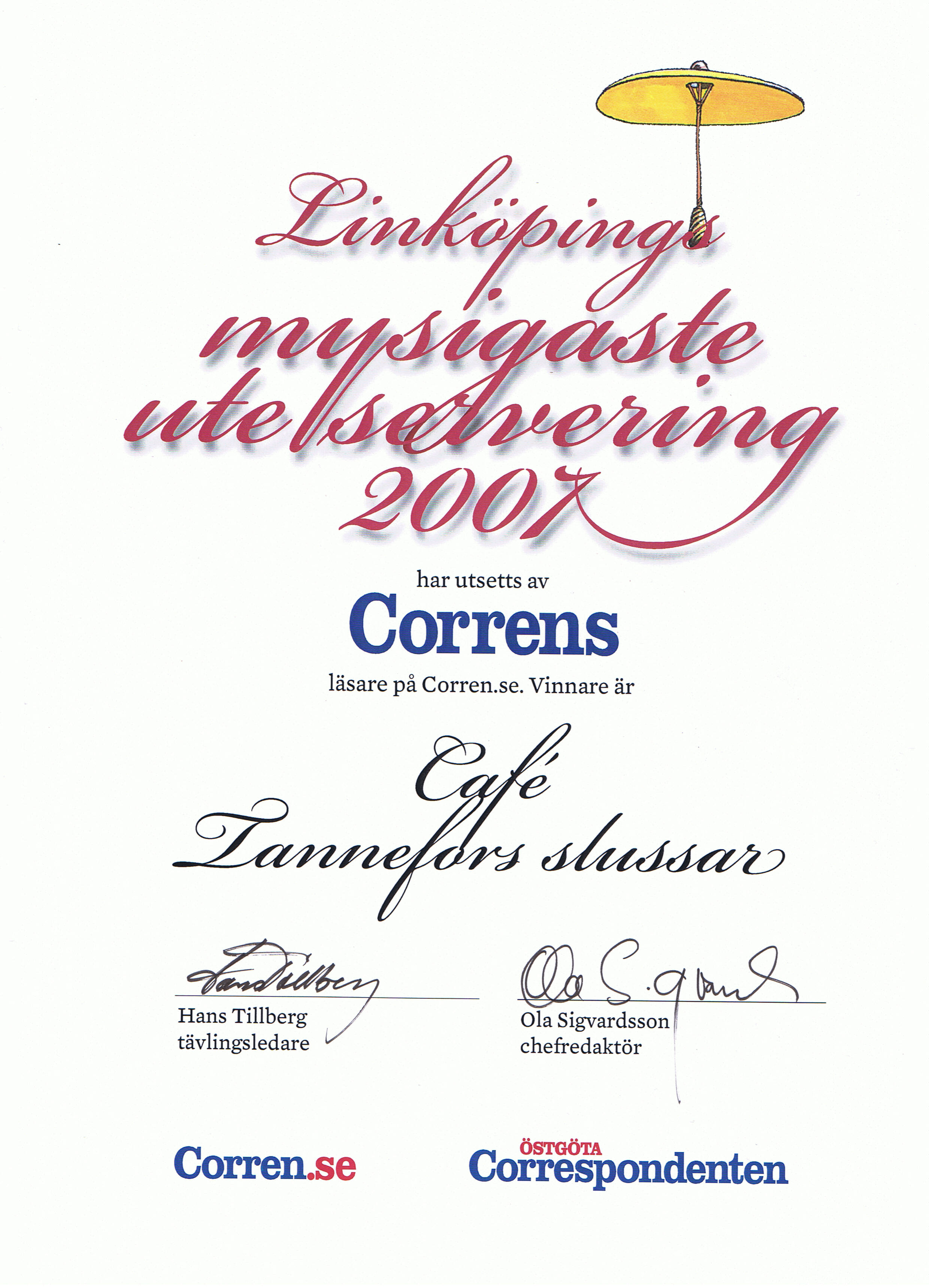 Diploma for the nicest outdoor-seating in Linköping